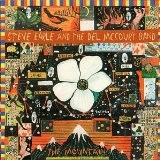 The Mountain Lyrics Steve Earle, The Del McCoury Band