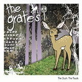 The Ouch, the Touch (EP) Lyrics The Grates