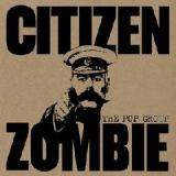 Citizen Zombie Lyrics The Pop Group