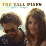 Campfire Songs Lyrics The Tall Pines