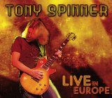Live In Europe Lyrics Tony Spinner