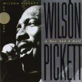 A Man and a Half Lyrics Wilson Pickett