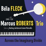Across the Imaginary Divide Lyrics Bela Fleck
