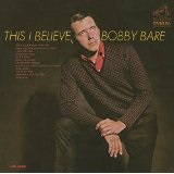 This I Believe Lyrics Bobby Bare