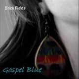 Gospel Blue Lyrics Brick Fields