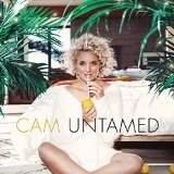 Untamed  Lyrics Cam