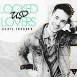 Locked Up Lovers (Single) Lyrics Chris Crocker