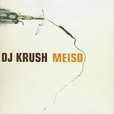 Meiso Lyrics DJ Krush