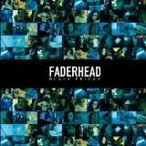 Faderhead Black Friday Lyrics Faderhead