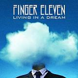 Living In A Dream (Single) Lyrics Finger Eleven