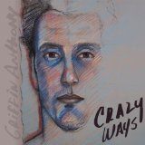 Crazy Ways Lyrics Griffin Anthony