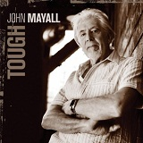 Tough Lyrics John Mayall