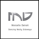 Dancing Madly Sideways Lyrics Marcella Detroit