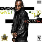 Give It All To Me (Single) Lyrics Mavado