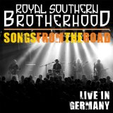 Songs From the Road Lyrics Royal Southern Brotherhood