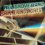 Shimmering Lights Lyrics The Meligrove Band
