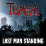 Last Man Standing Lyrics Travia