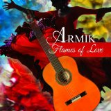 Flames of Love Lyrics Armik
