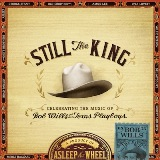 Still The King: Celebrating The Music Of Bob Wills Lyrics Asleep At The Wheel