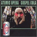 Gospel Cola Lyrics Atomic Opera