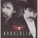 Borderline Lyrics Brooks & Dunn