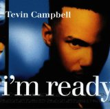 I'm Ready Lyrics Campbell Tevin