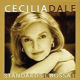 Standards In Bossa Vol. 2 Lyrics Cecilia Dale