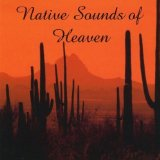 Native Sounds of Heaven Lyrics Chari White Eagle Bouse