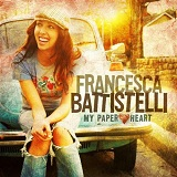 My Paper Heart Lyrics Francesca Battistelli