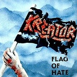 Flag Of The Hate (EP) Lyrics Kreator