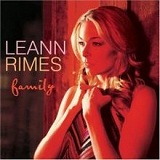 Family Lyrics LeAnn Rimes