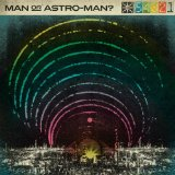 Defcon 5...4...3...2...1 Lyrics Man Or Astro-Man?