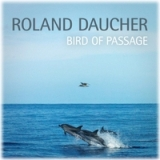 Bird of Passage Lyrics Roland Daucher