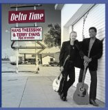 Delta Time Lyrics Terry Evans & Hans Theessink