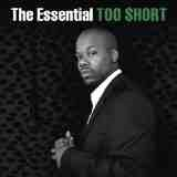 The Essential Lyrics Too $hort