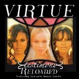 Testimony Reloaded Lyrics Virtue