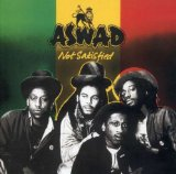 Not Satisfied Lyrics Aswad