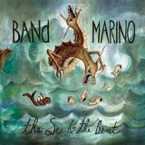 The Sea & The Beast Lyrics Band Marino