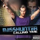 Calling Time Lyrics Basshunter