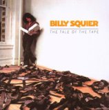 The Tale of the Tape Lyrics Billy Squier
