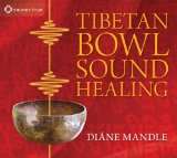 Tibetan Bowl Sound Healing Lyrics Diane Mandle