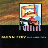 Solo Collection Lyrics Frey Glenn