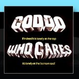 Who Cares Lyrics Goddo