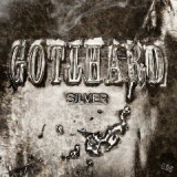 Silver Lyrics Gotthard