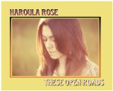 These Open Roads Lyrics Haroula Rose