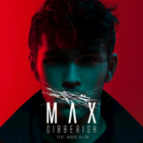 Gibberish (Single) Lyrics Max