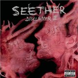 Disclaimer II Lyrics Seether