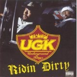 Ridin' Dirty Lyrics UGK
