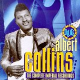 The Complete Imperial Recordings Lyrics Albert Collins