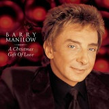 A Christmas Gift Of Love Lyrics Barry Manilow